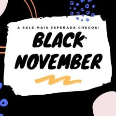 A Black November Já Começou